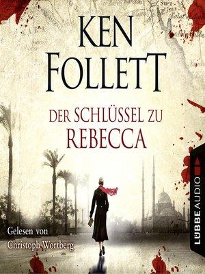 cover image of Der Schlüssel Zu Rebecca
