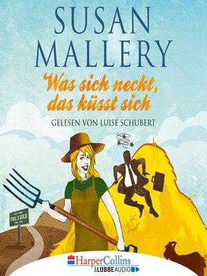 cover image of Was sich neckt, das küsst sich--Fool's Gold, Teil 7