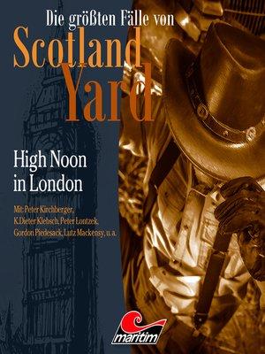 cover image of Die größten Fälle von Scotland Yard, Folge 41