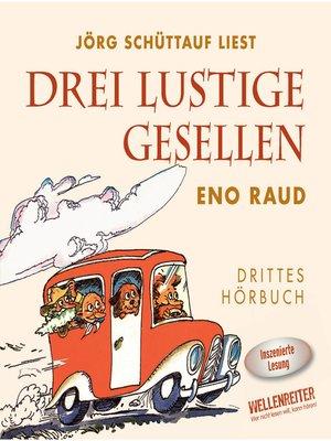 cover image of Drei lustige Gesellen, Band 3