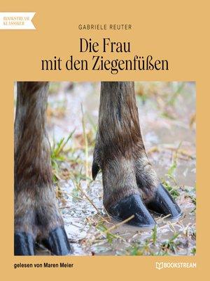 cover image of Die Frau mit den Ziegenfüßen