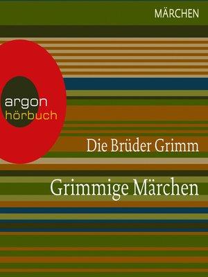 cover image of Grimmige Märchen