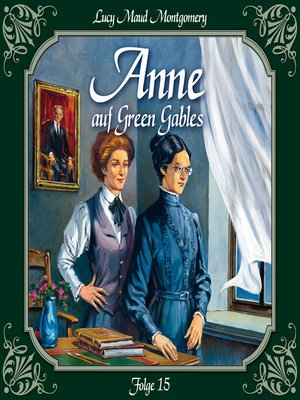 cover image of Anne auf Green Gables, Folge 15