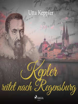 cover image of Kepler reitet nach Regensburg