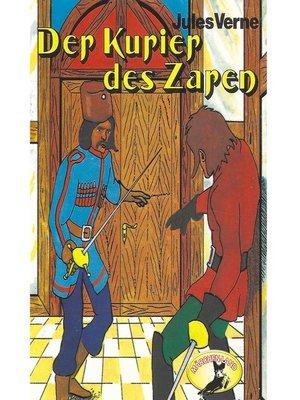 cover image of Jules Verne, Der Kurier des Zaren