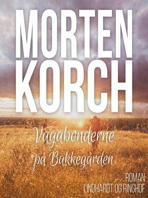 cover image of Vagabonderne på Bakkegården