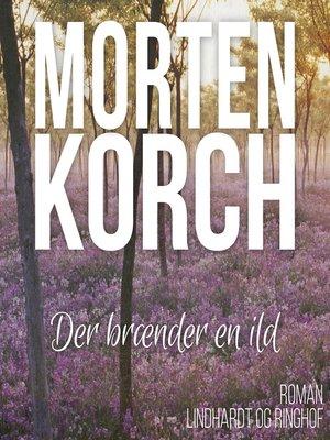 cover image of Der braender en ild