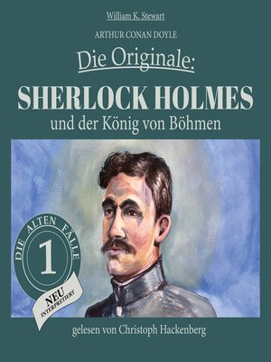 cover image of Sherlock Holmes und der König von Böhmen--Die Originale