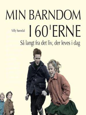 cover image of Så langt fra det liv, der leves i dag--Min barndom i 60'erne