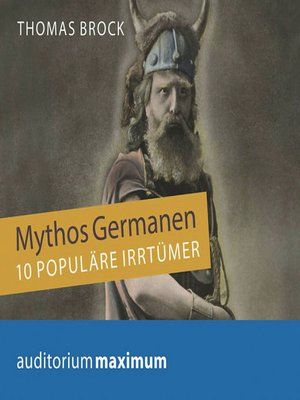 cover image of Mythos Germanen--10 populäre Irrtümer