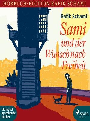 cover image of Sami und der Wunsch nach Freiheit