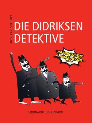cover image of Die Didriksen-Detektive