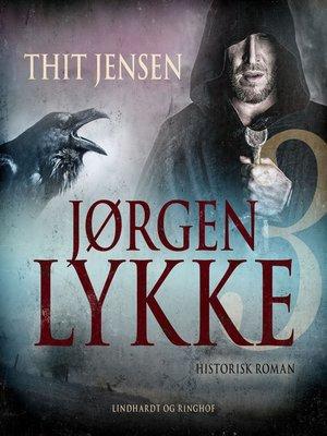 cover image of Jørgen Lykke, bind 3