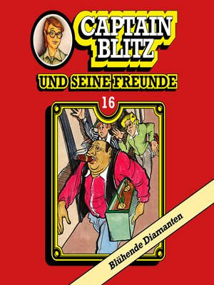 cover image of Captain Blitz und seine Freunde, Folge 16