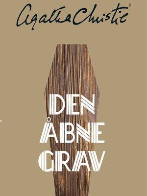 cover image of Den åbne grav