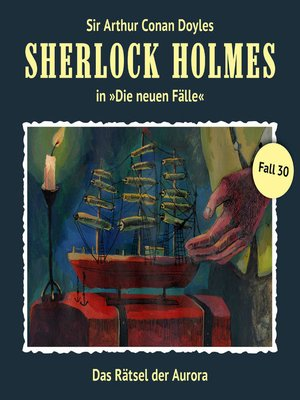 cover image of Sherlock Holmes, Die neuen Fälle, Fall 30