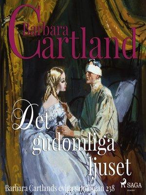 cover image of Det gudomliga ljuset--Den eviga samlingen 238
