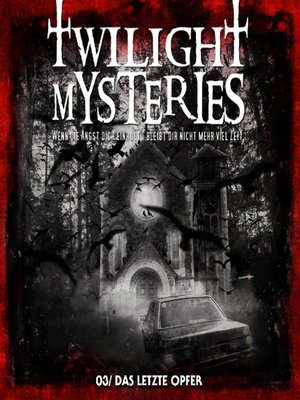 cover image of Twilight Mysteries, Folge 3