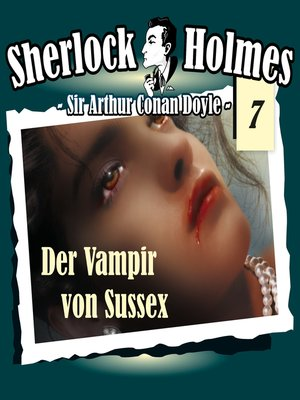 cover image of Sherlock Holmes, Die Originale, Fall 7