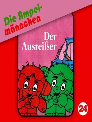 cover image of Die Ampelmännchen, Folge 24
