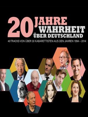 cover image of 20 Jahre Wahrheit über Deutschland