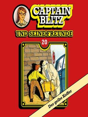 cover image of Captain Blitz und seine Freunde, Folge 20