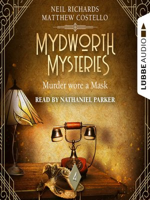 cover image of Murder wore a Mask--Mydworth Mysteries--A Cosy Historical Mystery Series, Episode 4
