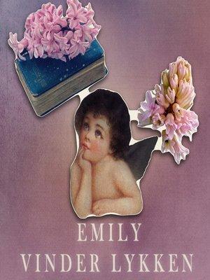 cover image of Emily vinder lykken--Emily-bøgerne 3