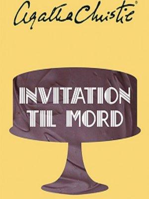 cover image of Invitation til mord