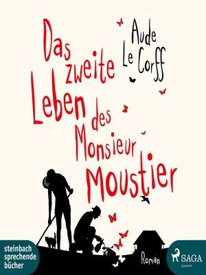 cover image of Das zweite Leben des Monsieur Moustier