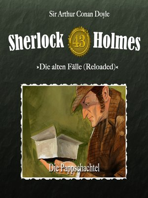 cover image of Sherlock Holmes, Die alten Fälle (Reloaded), Fall 43