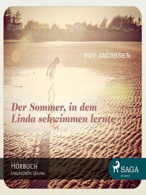 cover image of Der Sommer, in dem Linda schwimmen lernte