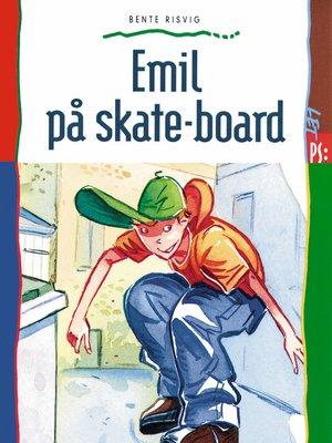 cover image of Emil på skate-board
