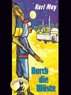 cover image of Karl May, Durch die Wüste