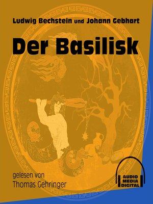 cover image of Der Basilisk