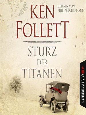 cover image of Sturz der Titanen--Die Jahrhundert-Saga