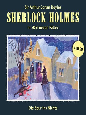 cover image of Sherlock Holmes, Die neuen Fälle, Fall 20