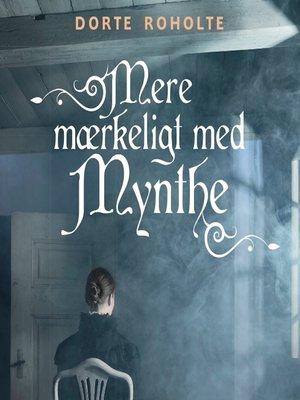 cover image of Mere mærkeligt med Mynthe--Sommerfugleserien