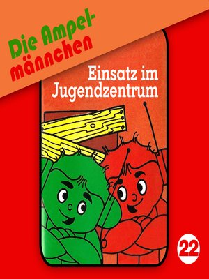 cover image of Die Ampelmännchen, Folge 22