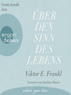 cover image of Über den Sinn des Lebens (Ungekürzte Lesung)