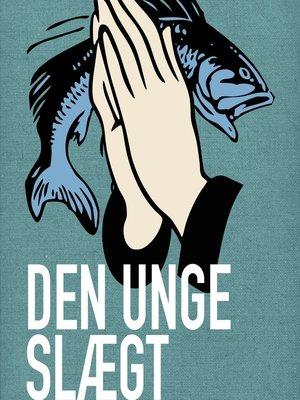 cover image of Den unge slaegt--Harboør-folk 4