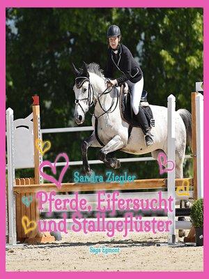 cover image of Pferde, Eifersucht und Stallgeflüster