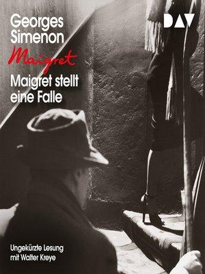 cover image of Maigret stellt eine Falle
