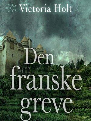 cover image of Den franske greve