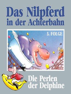 cover image of Das Nilpferd in der Achterbahn, Folge 3