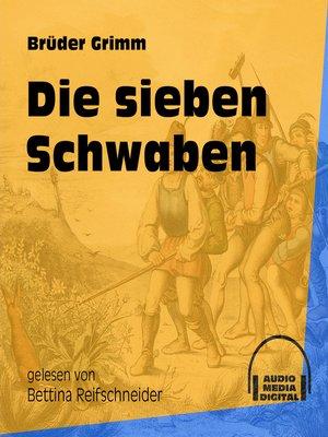 cover image of Die sieben Schwaben