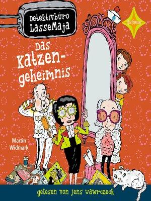 cover image of Detektivbüro LasseMaja--Das Katzengeheimnis