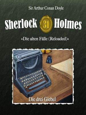 cover image of Sherlock Holmes, Die alten Fälle (Reloaded), Fall 31