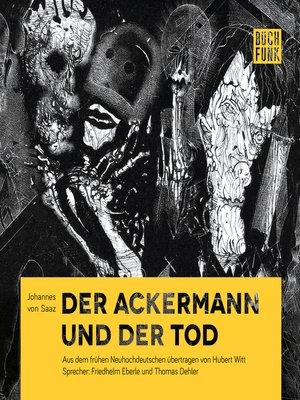 cover image of Der Ackermann und der Tod