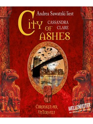 cover image of City of Ashes--City of Bones--Chroniken der Unterwelt 2